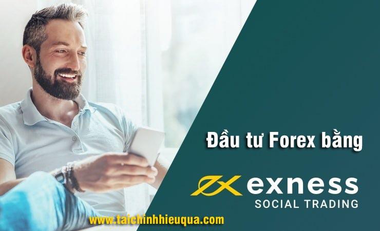 Sàn giao dịch xã hội Exness – Social Trading