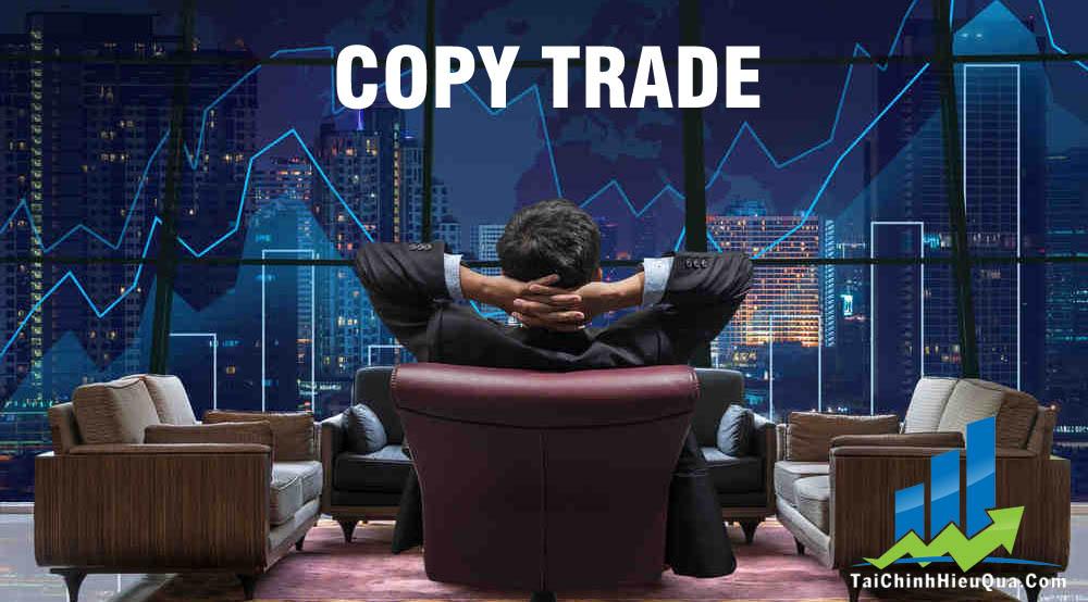 Nền tảng Copy Trade