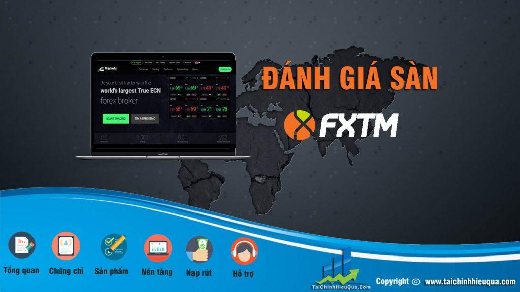 Đánh giá chi tiết sàn FXTM mới nhất 2020